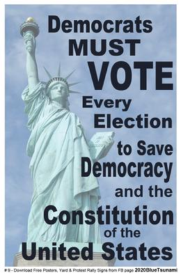#09 Democrats MUST vote poster 11x17
