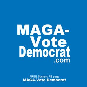 MAGA-Vote Democrat sticker